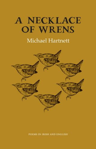 A Necklace of Wrens - Michael Hartnett