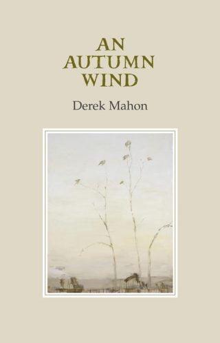 An Autumn Wind - Derek Mahon