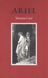Ariel - Marina Carr