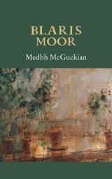 Blaris Moor - Medbh McGuckian