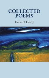 Collected Poems - Dermot Healy