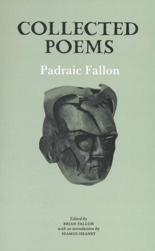 Collected Poems - Padraic Fallon