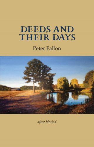 Deeds and Their Days - Peter Fallon