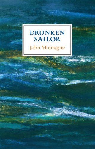Drunken Sailor - John Montague