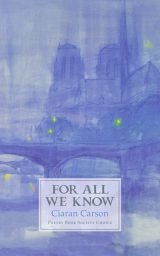 For All We Know - Ciaran Carson