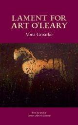 Lament for Art O'Leary - Vona Groarke