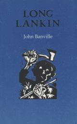 Long Lankin - John Banville