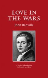 Love in the Wars - John Banville