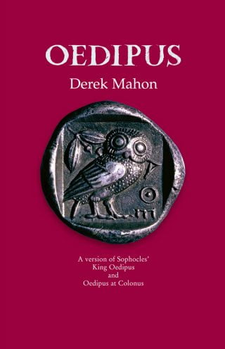 Oedipus - Derek Mahon