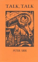 Talk, Talk - Peter Sirr