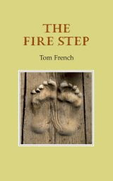 The Fire Step - Tom French