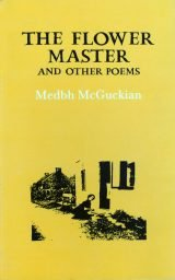 The Flower Master and Other Poems - Medbh McGuckian