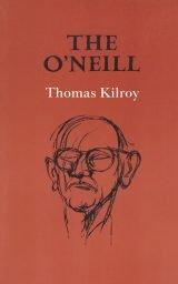 The O'Neill - Thomas Kilroy