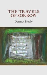 The Travels of Sorrow - Dermot Healy