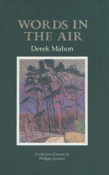 Words in the Air - Derek Mahon