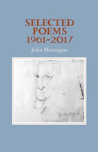 Cover: Selected Poems 1961-2017 by John Montague