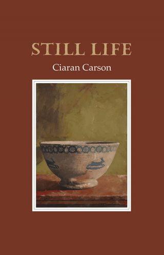 Cover: Still Life by Ciaran Carson