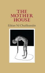 The Mother House cover - Eiléan Ni Chuilleanáin