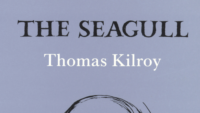 Thomas Kilroy's The Seagull